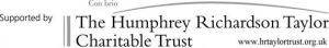 supported by The Humphrey Richardson Taylor Charitable Trust