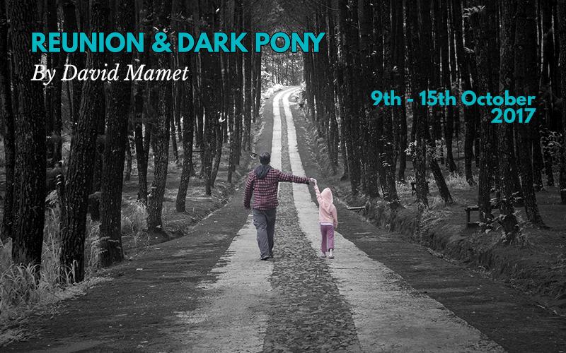 Reunion & Dark Pony by David Mamet